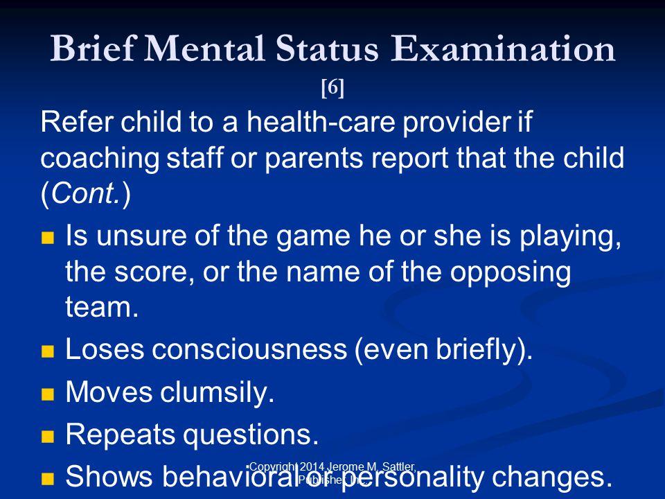 Brief Mental Status Examination [6]